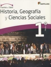 Historia, Geografía y Ciencias Sociales 1º Medio, serie Puentes del saber, Editorial Santillana