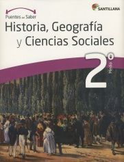 Hitsoria, Geografía y Ciencias Sociales 2º Medio, serie Puentes del saber, Editorial Santillana