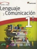 Lenguaje y Comunicación 1º Medio, serie Puentes del saber, Editorial Santillana