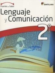 Lenguaje y Comunicación 2º Medio, serie Puentes del saber, Editorial Santillana