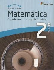 Portada del libro Matematica 2º Medio, Cuaderno de actividades, serie Puentes del saber, Editorial Santillana