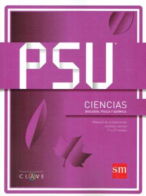 """Portada de Manual PSU Ciencias (Biología, Física y Química Módulo común 1º y 2º Medio), Proyecto de Evaluación """"Clave"""", Ediciones SM"""