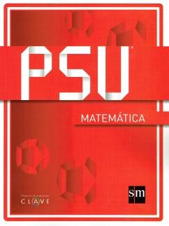 """Portada de Manual PSU Matematica, Proyecto de Evaluación """"Clave"""", Ediciones SM"""